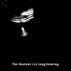 The Shadows Are Lengthening - SG Wolfgang